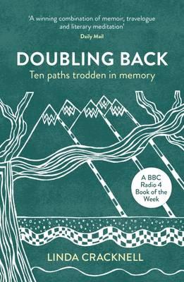 Doubling Back: Ten Paths Trodden in Memory (Paperback)