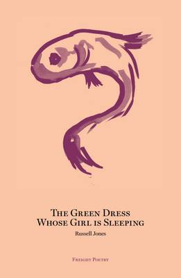The Green Dress Whose Girl is Sleeping (Paperback)