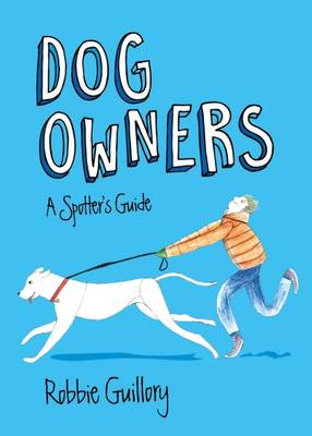 Dog Owners: A Spotter's Guide (Paperback)