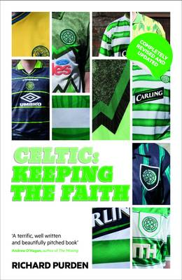 Celtic: Keeping the Faith (Paperback)
