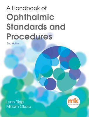 A Handbook of Ophthalmic Standards and Procedures (Paperback)