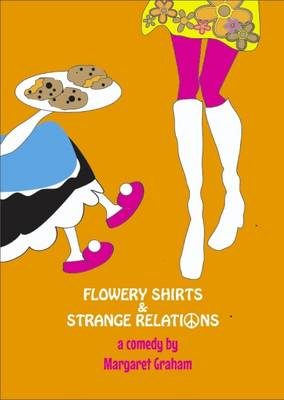 Flowery Shirts and Strange Relations (Paperback)