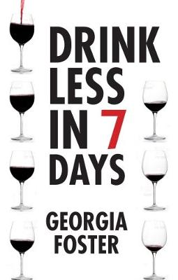Drink Less in Seven days (Paperback)