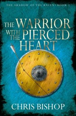 The Warrior With the Pierced Heart - Shadow of the Raven Book 2 2 (Paperback)