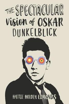 The Spectacular Vision of Oskar Dunkelblick (Paperback)