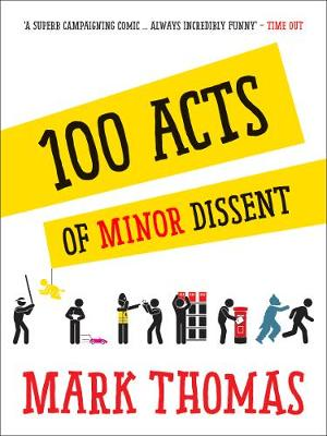 100 Acts Of Minor Dissent (Paperback)