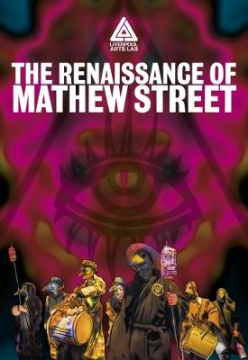 The Renaissance of Mathew Street: Plague Doctors Cure The Pool Of Life (Paperback)