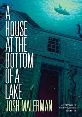 A House at the Bottom of a Lake (Paperback)