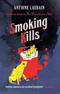 Smoking Kills (Paperback)