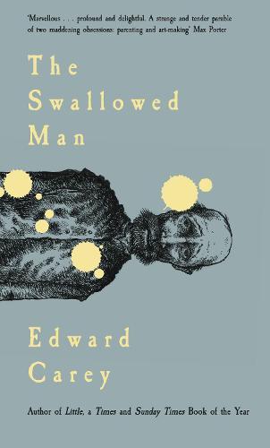 The Swallowed Man (Hardback)