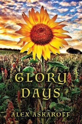Glory Days (Hardback)