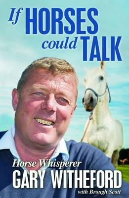 If Horses Could Talk (Paperback)