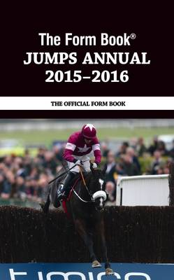 The Form Book Jumps Annual 2015-16 (Hardback)
