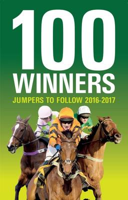 100 Winners: Jumpers to Follow 2016-17 (Paperback)