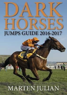 Dark Horses Jumps Guide 2016-2017 (Paperback)