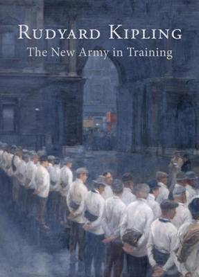 The New Army in Training (Hardback)