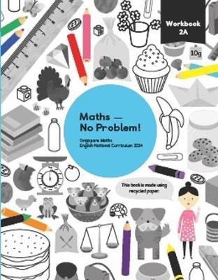 Maths - No Problem! Workbook 2A - Maths - No Problem! (Paperback)