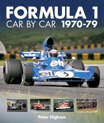 Formula 1: Car by Car 1970-79 (Hardback)
