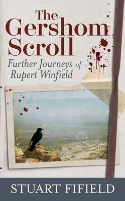 The Gershom Scroll: Further Journeys of Rupert Winfield (Hardback)