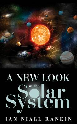 A New Look at the Solar System (Hardback)