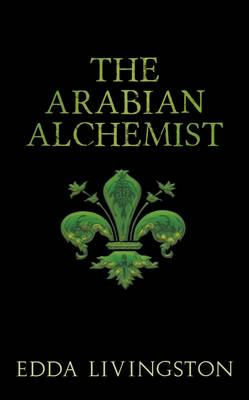 The Arabian Alchemist (Paperback)