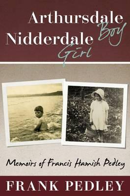 Arthursdale Boy, Nidderdale Girl (Hardback)