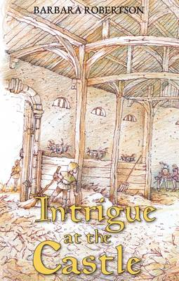 Intrigue at the Castle (Hardback)
