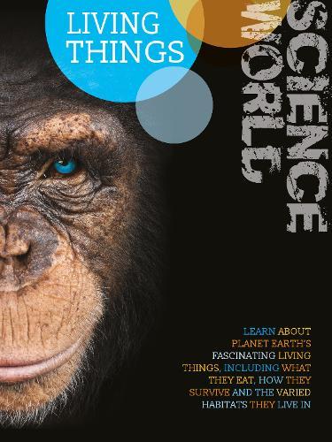 Living Things - Science World (Hardback)