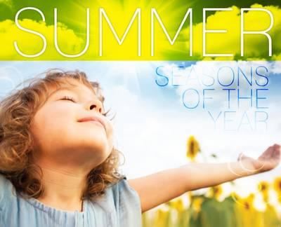 Summer - Seasons of the Year (Hardback)