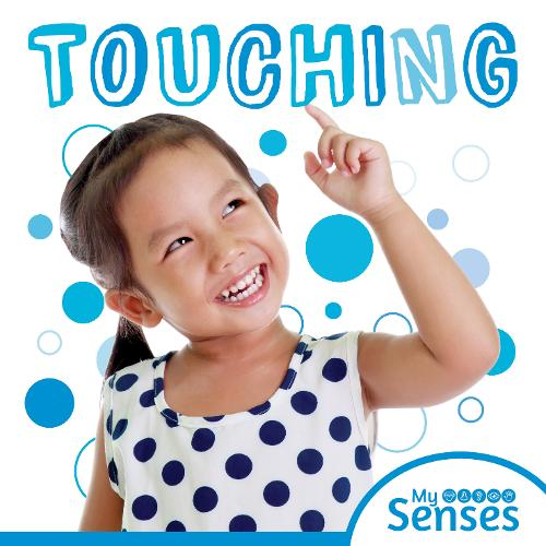 Touching - My Senses (Hardback)