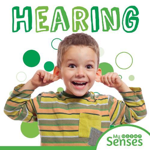 Hearing - My Senses (Hardback)