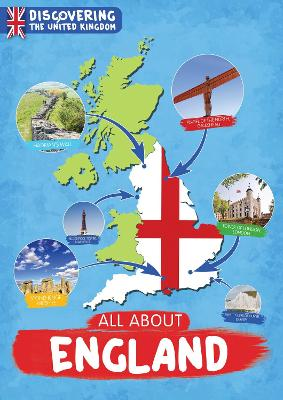 All About England - Discovering the United Kingdom (Hardback)