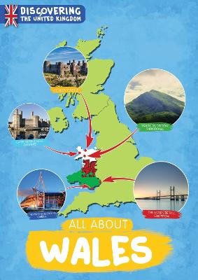 All About Wales - Discovering the United Kingdom (Hardback)