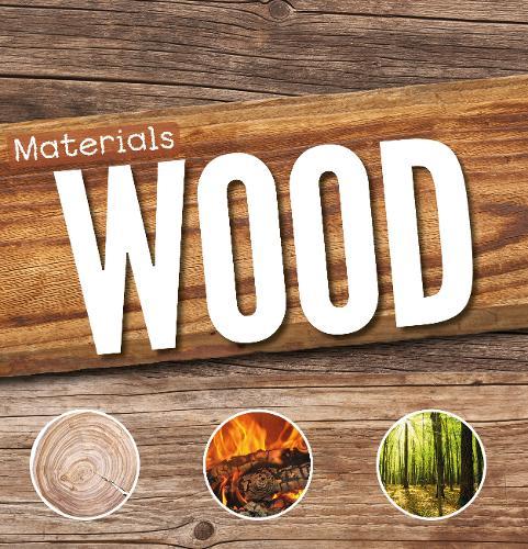 Wood - Materials (Hardback)