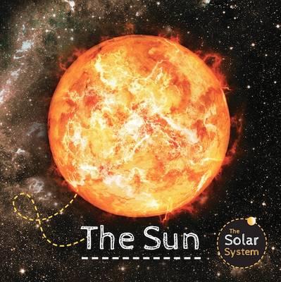 The Sun - Solar System (Hardback)
