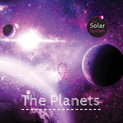 The Planets - Solar System (Hardback)