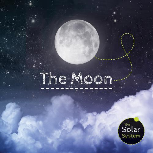 The Moon - Solar System (Hardback)