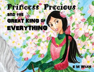 Princess Precious and the Great King of Everything (Paperback)