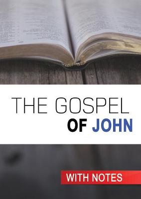 The Gospel of John: With Notes (Paperback)