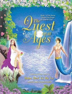The Quest of All Ages - Within the Ocean of Eternal Love 1 (Paperback)