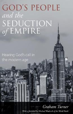 God's People and the Seduction of Empire (Paperback)