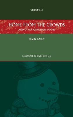 Home from the Crowds (and other Christmas poems) - Christmas Poems (Paperback)