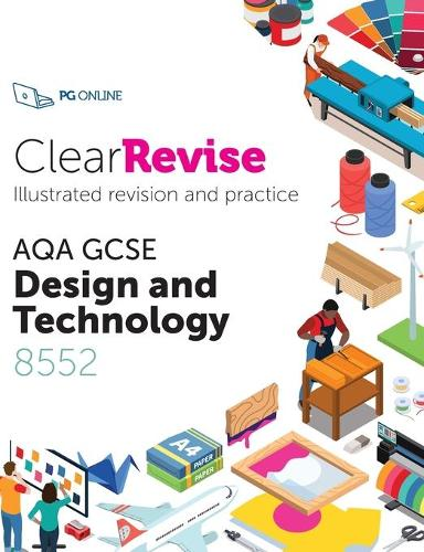 ClearRevise AQA GCSE Design and Technology 8552 2020 (Paperback)