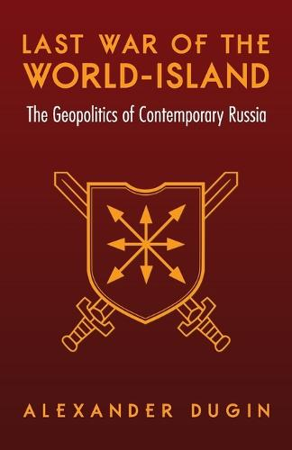 Last War of the World-Island: The Geopolitics of Contemporary Russia (Paperback)