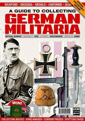 A Guide to Collecting German Militaria (Paperback)