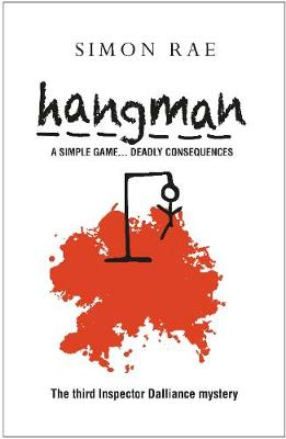 Hangman: A Simple Game... Deadly Consequences (Paperback)
