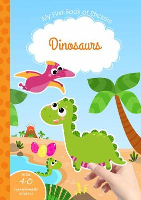 Dinosaurs - My First Book of Stickers (Paperback)