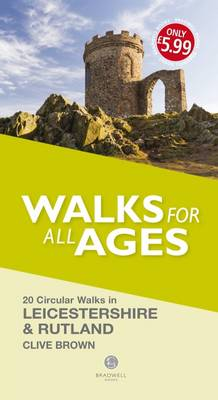 Walks for All Ages Leicestershire & Rutland (Paperback)