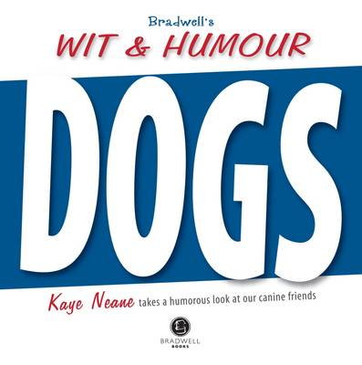 Bradwell's Book of Wit & Humour - Dogs (Paperback)