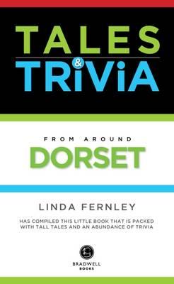 Tales & Trivia Dorset (Paperback)